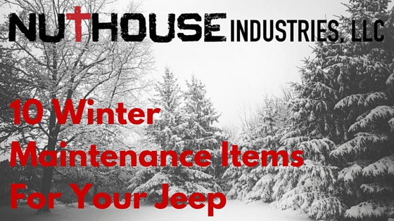 10 Winter Maintenance Items for Your Jeep